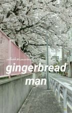 Gingerbread Man ☏ [KrisHo] by whatxiuwants