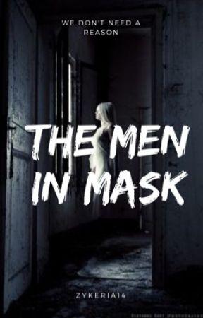 The men in mask  by Zykeria14