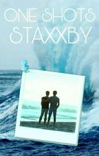 ✨One Shots✨-sTaXxby. [Pausada] by StaXxby_Shipper