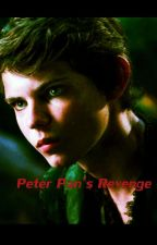 Peter Pans Revenge (Book 3# Sequel to Peter Pans Kidnapped Love ) by DarkDragonRider