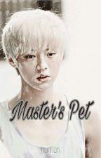 Master's Pet [HunHan] by kipunhun