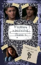 Maddison Winchester: Book 3 by MaddisonsMemoirs