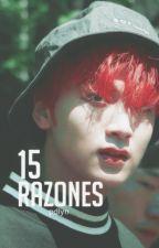 ➵ 15 Razones [Taeil x Haechan] (NCT) by PaisitoDeLimon