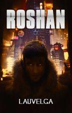 Roshan by lauvelga