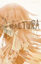 Fractura by DragnFN-01