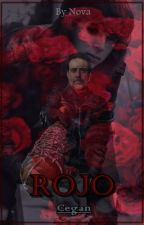 Rojo - One-shot Cegan. by NovaFicachi