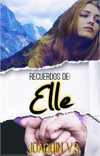 Recuerdos de Elle by joacovsilva09