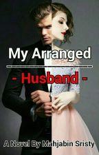 My Arranged Husband by leejongsuksgirl