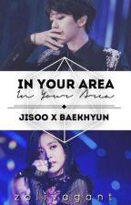 In Your Area - Jisoo x Baekhyun by zolivagant