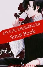 Mystic Messenger Smut Book by _Chesire_Kitten_
