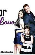 For Love by GleiceCaroline
