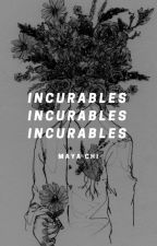 incurables ↠ original story by ohmsgxner