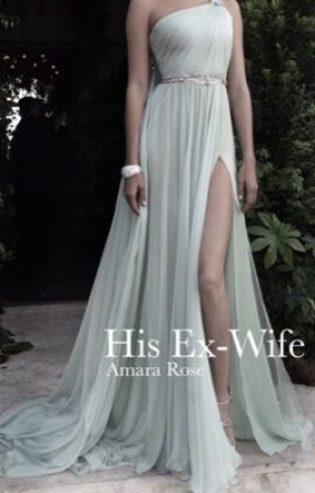 His Ex-wife by Amara_Rose