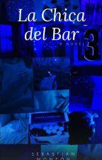 La Chica Del Bar 3©™  by SebastianMonzon23