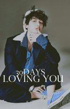 [ON GOING]30 Days Loving You+Baekhyun Exo by baekgelic