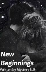 New Beginings by MysteryNB