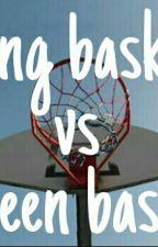 King Basket Vs Queen Basket by Nandatrisnawaty___