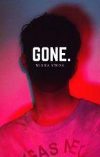 Gone. by misha_stone