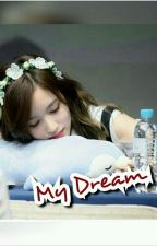 My Dream [On hold] Malay Ff by NurAleen