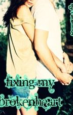 FIXING MY BROKEN HEART <3 ~part two of MFBH~ by raine_o4