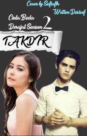 Takdir [CBD Season 2]✔️ by desisof