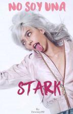 NO SOY UNA STARK  by Downey250
