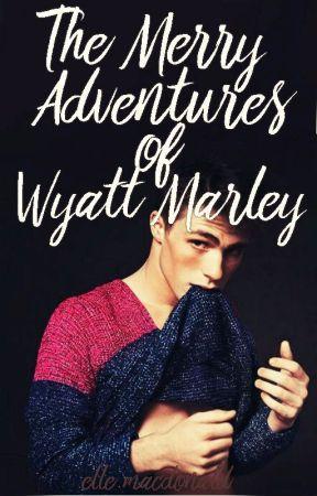 The Merry Adventures of Wyatt Marley by primroses-