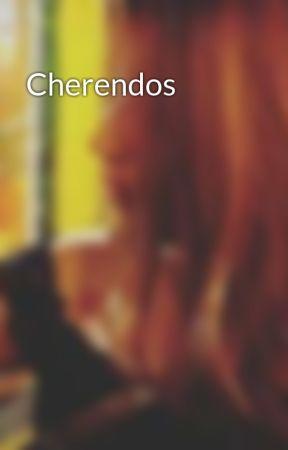 Cherendos  by Princess_arielanne