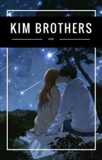 Kim Brothers [18+] by misstae25