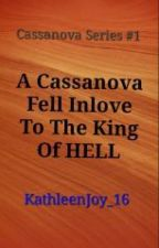 A Cassanova FelL inLove To The King Of HELL by BlackDemonise_16