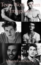 Teen wolf when... by InfiniteLoveStory_