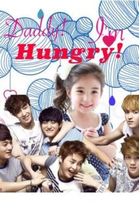 Appa! I'm Hungry! (EXO Fanfic)[EDITING] by Unique_Plain