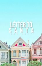 Letter to Santa #candycontest2k16 by Teenspires