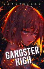 Gangster High: Rebirth of the Gangsters by maentblack