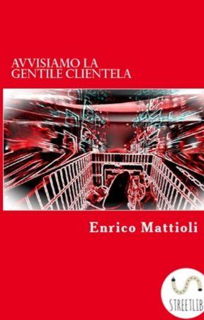 AVVISIAMO LA GENTILE Clientela by enrico66m
