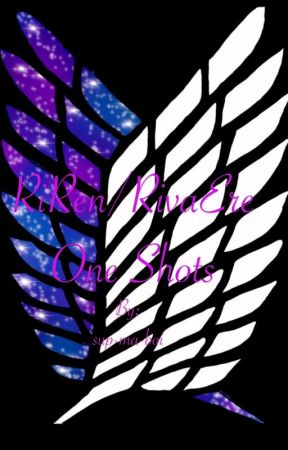 Riren/Rivaere One Shots by sup-ma-boi