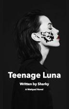 Teenage Luna [ON HOLD] by amateurinresidence