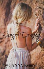 Sangre dragón  by AnnaKemrer