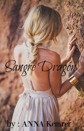 Sangre dragón (SAGA DE DRAGONES) by EscritoraFantasma131