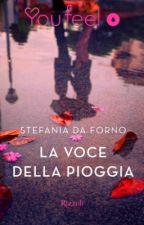 LA VOCE DELLA PIOGGIA by Stefy2386