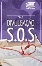 SOS Divulgação - Vol. 2 by Clubedelivros