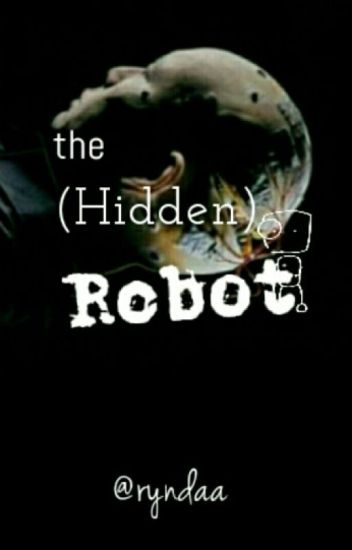 The (Hidden) Robot