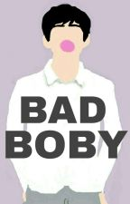 Bad Boby by AlyaaNabiilah