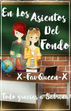 En Los Asientos Del Fondo [Nathloe/Chloenath] by FaviNoir_20
