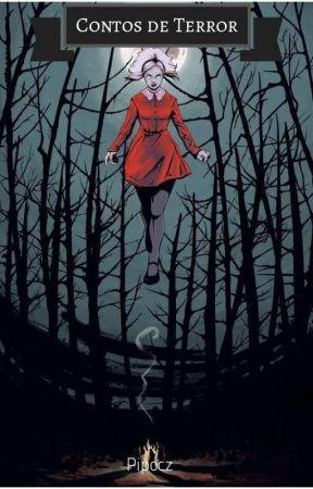 Contos de Horror by Nephilim_Lunna