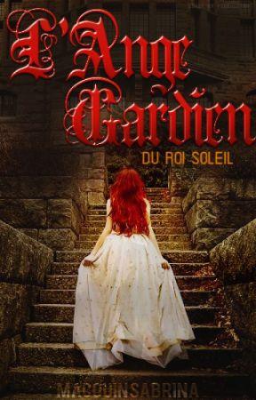 L'Ange Gardien du Roi Soleil (Tome 2) (EN PAUSE) by Unusproomnibus