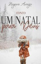 Um Natal para Deus  by NayaraAraujoS