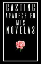 Casting; para mis novelas by Sharito_Directioner