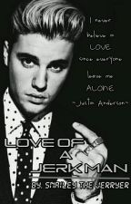 Love Of A Jerk Man by SnaileyTheJerryer