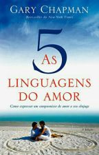 AS 5 LINGUAGENS DO AMOR by Alex020993